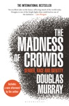 The Madness of Crowds book summary, reviews and download