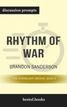 Rhythm of War: The Stormlight Archive, Book 4 by Brandon Sanderson (Discussion Prompts) book summary, reviews and downlod