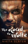 The Road to Wolfe book summary, reviews and downlod