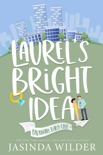 Laurel's Bright Idea book summary, reviews and downlod