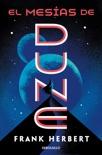 El mesías de Dune (Las crónicas de Dune 2) book summary, reviews and downlod