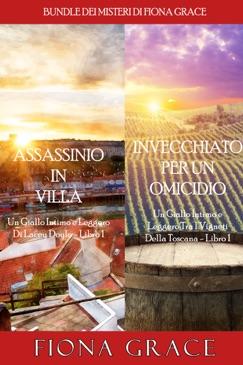 Bundle dei Misteri di Fiona Grace: Assassinio in villa (#1) e Invecchiato per un Omicidio (#1) E-Book Download