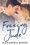 Freeing Jude book summary, reviews and downlod