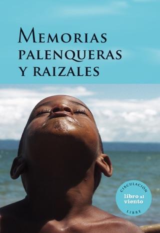 Memorias palenqueras y raizales by . Varios E-Book Download