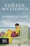 Le donne di Cesare book summary, reviews and downlod