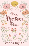 The Perfect Plan book summary, reviews and downlod