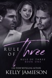 Rule of Three book summary, reviews and downlod