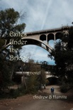 Exiles Under the Bridge book summary, reviews and download
