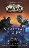 Shadows Rising (World of Warcraft: Shadowlands) book summary, reviews and download