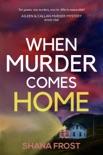 When Murder Comes Home e-book