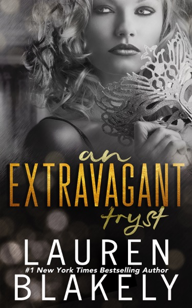 An Extravagant Tryst: A Prologue by Lauren Blakely Book Summary, Reviews and E-Book Download