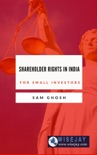 Shareholder Rights in India for Small Investors book summary, reviews and download