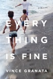 Everything Is Fine book summary, reviews and download