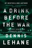 A Drink Before the War book summary, reviews and downlod