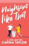 Neighbors Like That book summary, reviews and downlod