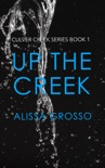 Up the Creek book summary, reviews and download
