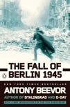 The Fall of Berlin 1945 book summary, reviews and download