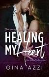 Healing My Heart book summary, reviews and downlod