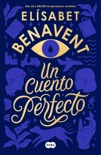 Un cuento perfecto book summary, reviews and downlod