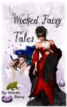 Wicked Fairy Tales book summary, reviews and download