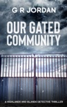 Our Gated Community book summary, reviews and download