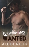 Wealthy and Wanted book summary, reviews and downlod
