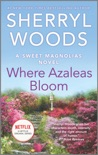 Where Azaleas Bloom book summary, reviews and downlod