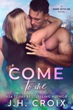 Come To Me book summary, reviews and downlod