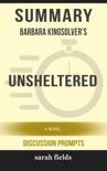 Summary: Barbara Kingsolver's Unsheltered: A Novel book summary, reviews and downlod