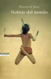 Notizie dal mondo book summary, reviews and downlod