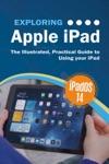 Exploring Apple iPad: iPadOS 14 Edition