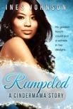 Rumpeled: A Cindermama Story