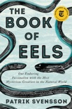 The Book of Eels book summary, reviews and download