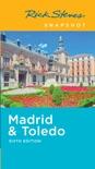 Rick Steves Snapshot Madrid & Toledo e-book