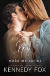 Make Me Stay book summary, reviews and downlod
