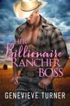 Her Billionaire Rancher Boss book summary, reviews and download