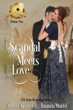 Scandal Meets Love: Volume Two book summary, reviews and downlod