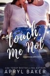 Touch Me Not book summary, reviews and download