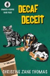 Decaf Deceit book summary, reviews and downlod