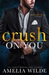 Crush on You book summary, reviews and download