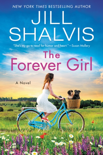 The Forever Girl by Jill Shalvis Book Summary, Reviews and E-Book Download