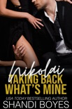 Nikolai: Taking Back What's Mine book summary, reviews and downlod