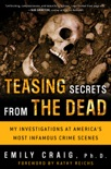 Teasing Secrets from the Dead book summary, reviews and download