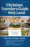 The Christian Traveler's Guide to the Holy Land book summary, reviews and download