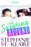 Sneaking Around book summary, reviews and downlod