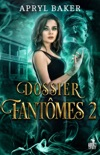 Dossier fantômes 2 book summary, reviews and downlod