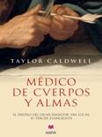 Médico de cuerpos y almas book summary, reviews and downlod