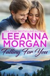 Falling For You: A Sweet, Small Town Romance book summary, reviews and downlod