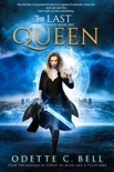 The Last Queen Book One book summary, reviews and download