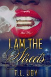I Am The Streets book summary, reviews and download